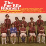 "The Por Ella Runners – ""Surfer Powerpopers Aussie Teenagekickers"""