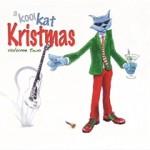 """Varios – """"Kool Kat Kristmas. Volume 2"""""""