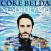 """Coke Belda – """"Nummer Zwei"""" (2016)"""