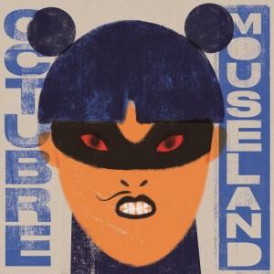 Octubre - 'Mouseland' (CD)