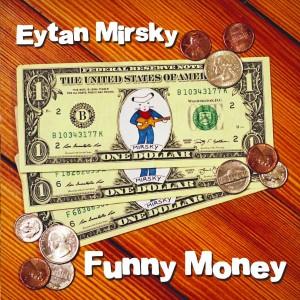 Eytan Mirsky - 'Funny Money' (CD)