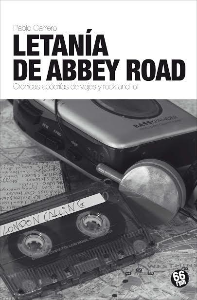 'LETANÍA DE ABBEY ROAD de Pablo Carrero' (LIBRO)