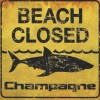 "Champagne – ""Beach Closed"" (2016)"