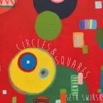"Seth Swirsky – ""Circles & Squares"""