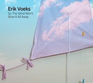 Erik Voeks - 'So The Wind Won't Blow It All Away' (CD)