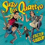 SUZY & LOS QUATTRO-2017-Faster & Louder