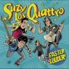 """Suzy & Los Quattro – """"Faster & Louder"""" (2017)"""