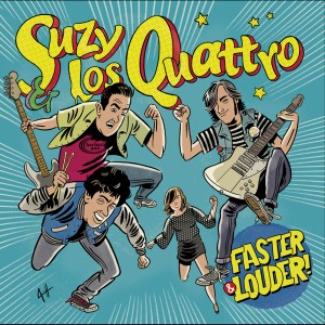 Suzy & Los Quattro - 'Faster & Louder'   (MP3 - 320 kbps. Descarga Digital)