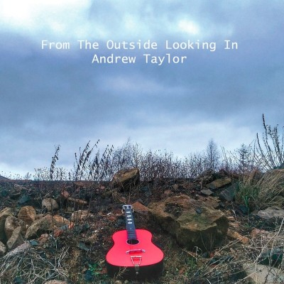 Andrew_Taylor_-2017-_From_The_Outside_Looking_In