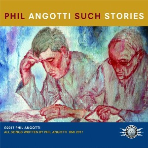 Phil Angotti-Such Stories