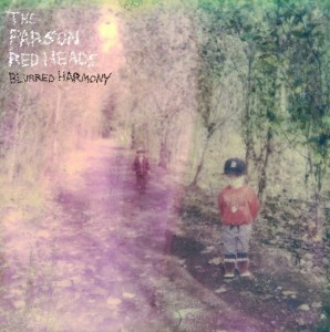 The Parsons Red Heads - 'Blurred harmony' (CD)