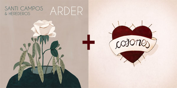 Santi Campos & Herederos - 'Arder' (Single Vinilo) + CD 'Cojones'