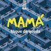 Mamá – 'Toque De Queda' (2017)
