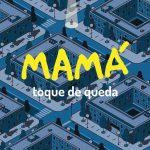 ¡¡ NOVEDAD !!: Mamá – 'Toque De Queda' (2017)
