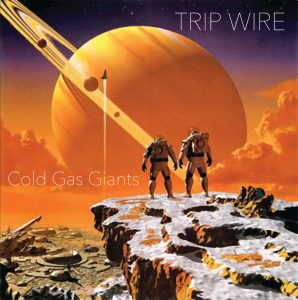 TRIP WIRE - 'Cold Gas Giants' (CD)