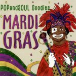 POPandSOUL Goodies: Mardi Gras