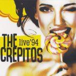 Recomendado Otros Sellos:  THE CREPITOS – 'Live 94'