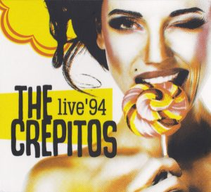 THE CREPITOS - 'Live 94' (CD)