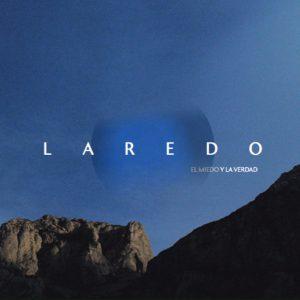 Laredo – 'El Miedo Y La Verdad'  (CD)