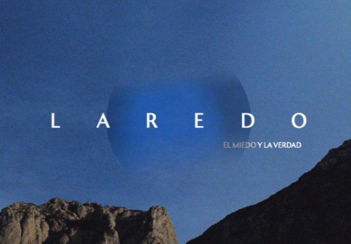¡NOVEDAD!: Laredo – 'El Miedo Y La Verdad' (2018)