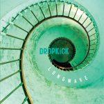 Recomendado Otros Sellos:  DROPKICK- 'Longwave'