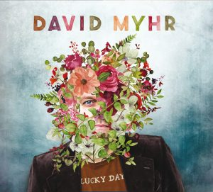David Myhr - 'Lucky Day' (CD)