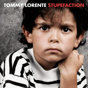 TOMMY LORENTE - 'Stupefaction' (CD)