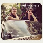 Recomendado Otros Sellos:  THE WELLWISHERS – 'A View From Above'