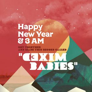 HAPPY NEW YEAR & 3 AM - 'MIxed Babies' (CD)