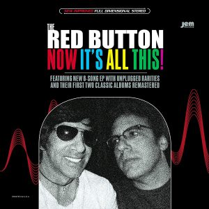 THE RED BUTTON - 'Now It´s All This!' (Doble CD)