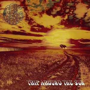THE GRIP WEEDS - 'Trip Around The Sun' (CD)
