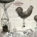 Recomendado Otros Sellos:  CARROTS – 'All it takes is a little confidence'