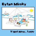 Recomendado Otros Sellos:  EYTAN MIRSKY – 'If not now… later'
