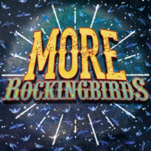 THE ROCKINGBIRDS - 'More Rockingbirds' (CD)