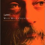 WILD WILD COUNTRY. Mucho más que un simple documental