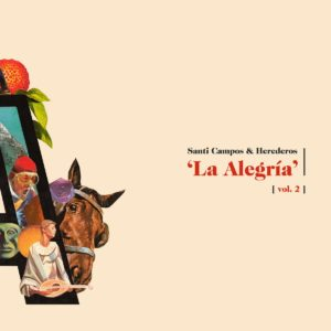 Santi Campos & Herederos - 'La Alegría. Vol.2'  (MP3 - 320 kbps. Descarga Digital)