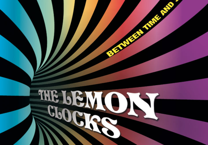 The Lemon Clocks – 'Between Time and Space' (2019)