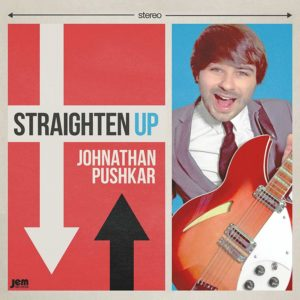 JONATHAN PUSHKAR - 'Straighten Up' (CD)