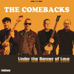 The Comebacks - 'Under The Banner Of Love' (CD)