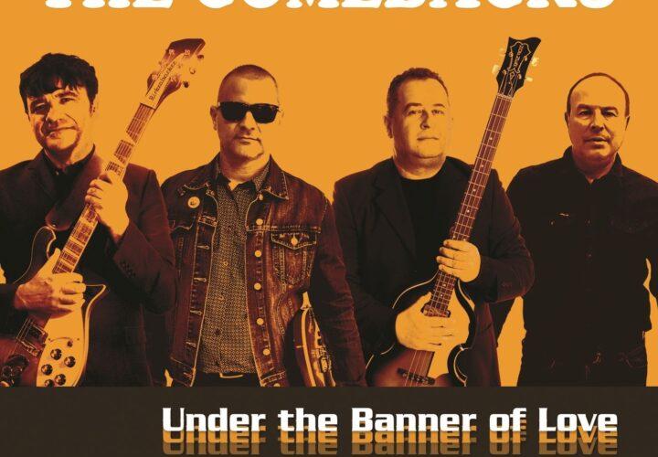 ¡¡ NOVEDAD !!: The Comebacks – 'Under The Banner Of Love' (2020)