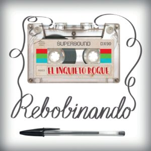 El Inquieto Roque - 'Rebobinando' (CD)