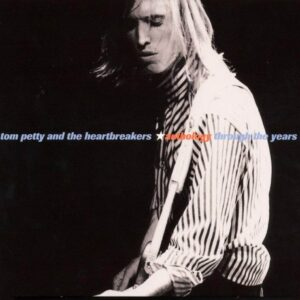 TOM PETTY AND THE HEARTBREAKERS - 'Anthology. Through The Years' (2CDs)