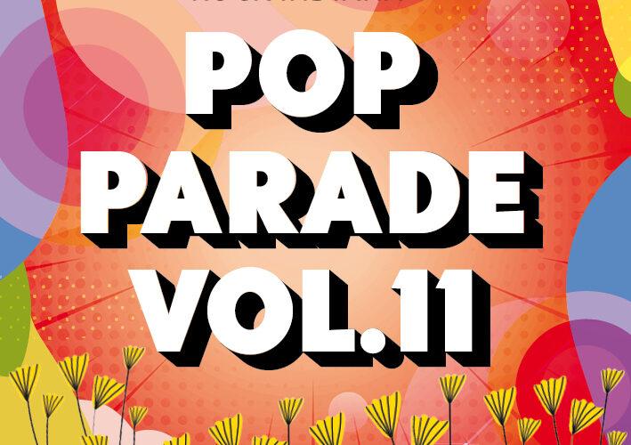 ¡¡ NOVEDAD !!: Varios – 'Pop Parade Vol.11' (2020)