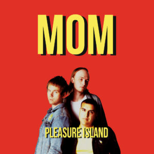 MOM - 'Pleasure Island' (CD)