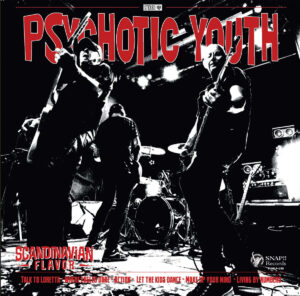 PSYCHOTIC YOUTH / TOMMY AND THE ROCKETS - 'Scandinavian Flavour' (CD)