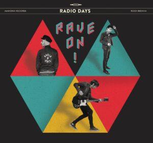 RADIO DAYS - 'Rave On!' (CD)