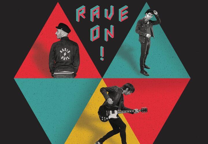 ¡¡ NOVEDAD !!: Radio Days – 'Rave On!' (2021)