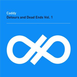 CADDY - 'Detours and Dead Ends Vol. 1' (CD)