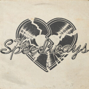 THE SPEEDWAYS - 'Borrowed and Blue' (CD)